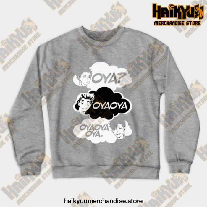 Oya Oya! Crewneck Sweatshirt Gray / S